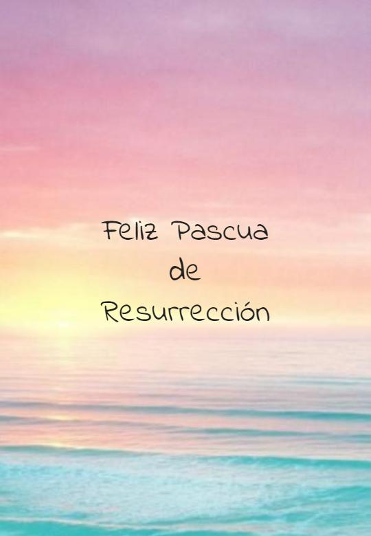 Frases sobre Religión - Feliz Pascua de Resurrección