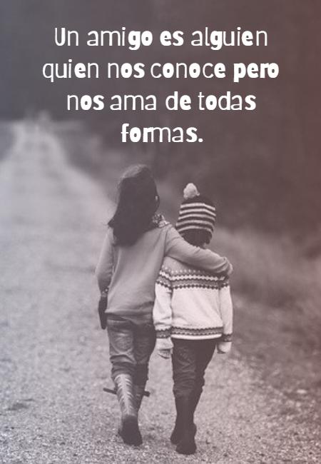 Frases de Amor - Un amigo es alguien quien nos conoce pero nos ama de todas formas.