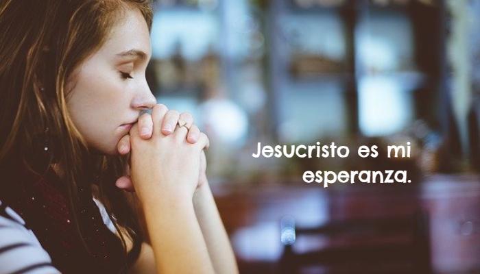 Frases sobre Religión - Jesucristo es mi esperanza.