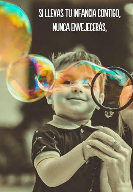 Frases sobre la Infancia y Niñez - Si llevas tu infancia contigo,  nunca envejecerás.